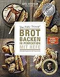 Brot backen in Perfektion mit Hefe - Das Plötz-Prinzip!...