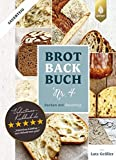 Brotbackbuch Nr. 4: Backen mit Sauerteig