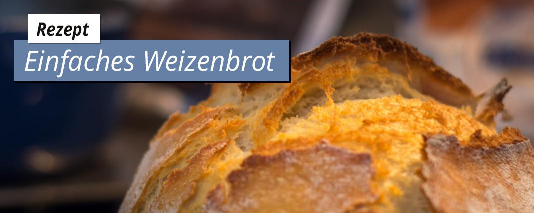 Weizenbrot Rezept