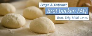 Brotbacken FAQ