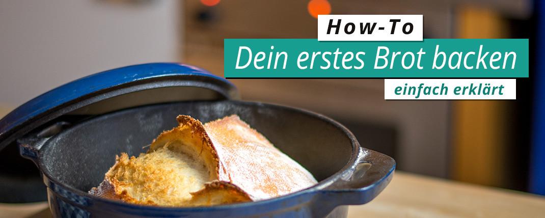 Dein erstes Brot – So wird es perfekt