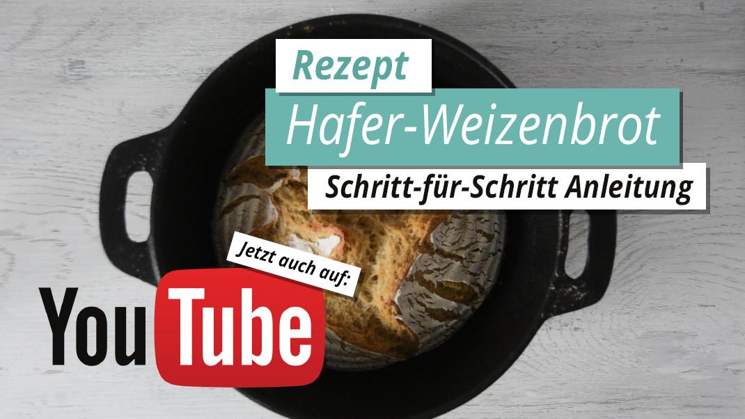 Neu! Erstes eigenes Rezept Video mit Schritt-für-Schritt Anleitung vom Hafer-Weizenbrot