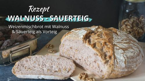 Walnuss – Sauerteigbrot