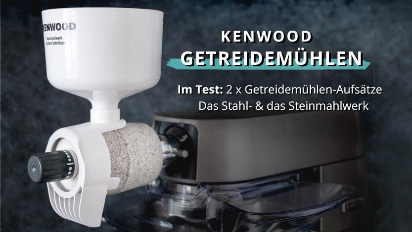 Kenwood Getreidemühlen: Stahl- oder Steinmühle, welche macht das bessere Mehl?